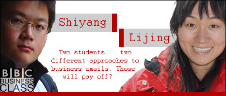 Shiyang and Lijing: two students... two different approaches to business emails. Whose will pay off?